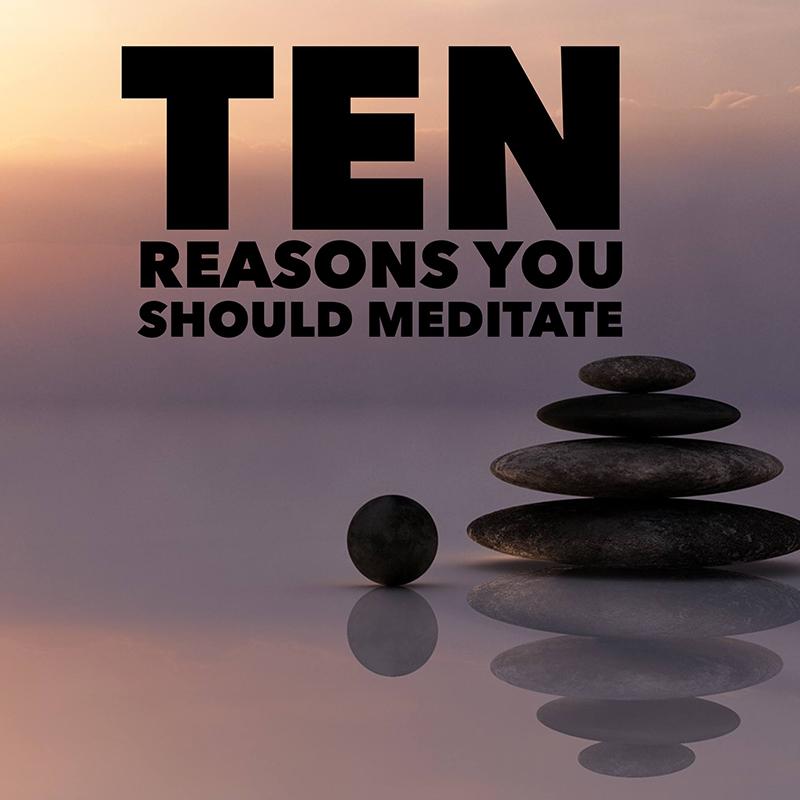 ten-reasons-to-meditate