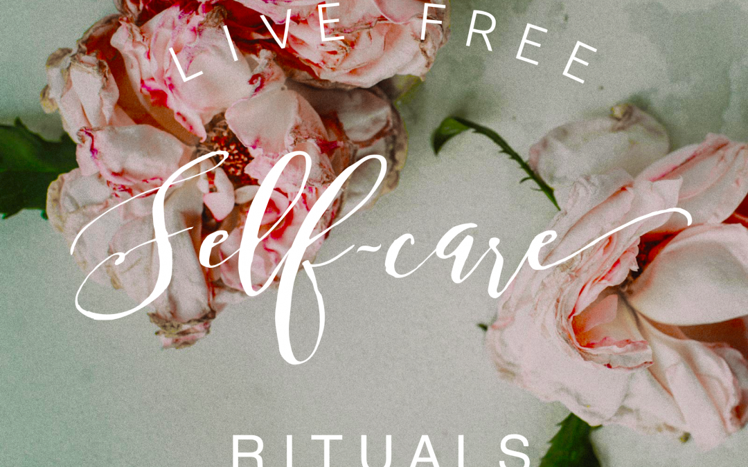 3 Simple Self-Care Rituals to Bring You Peace